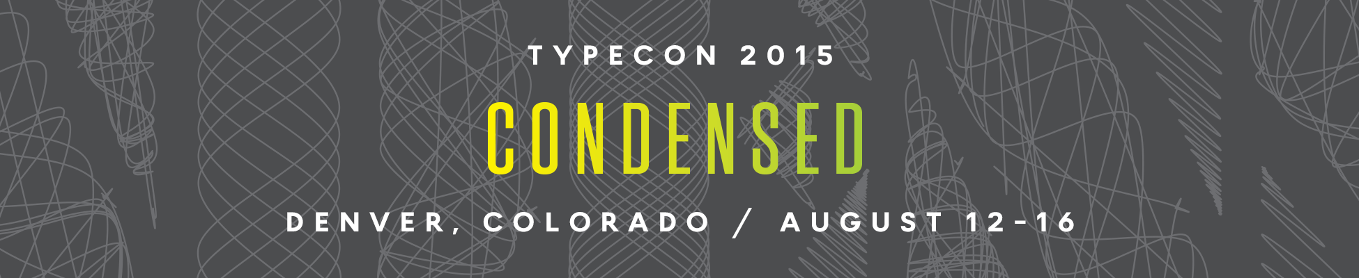 TypeCon2015 | Presented by the Society of Typographic Aficionados