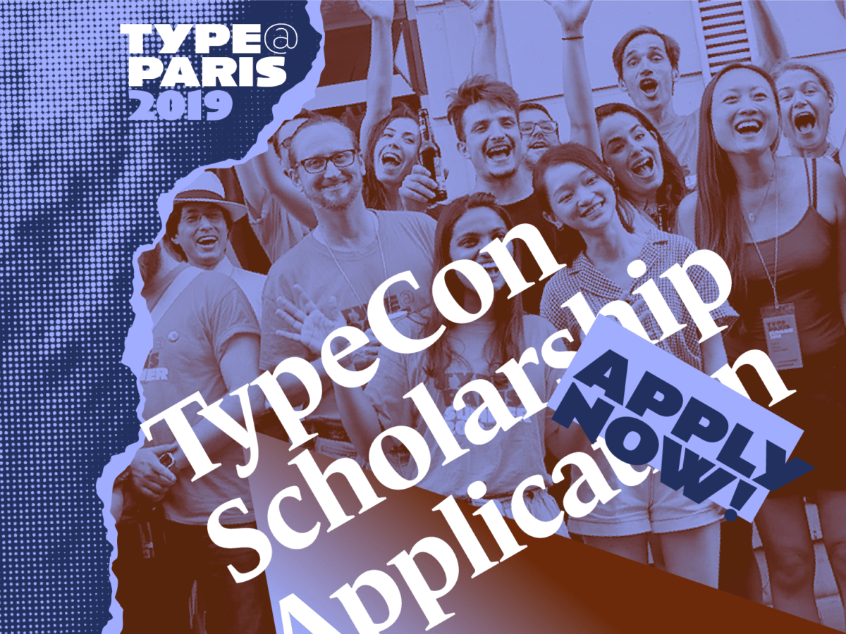 TypeParis 2019 TypeCon Scholarship Application